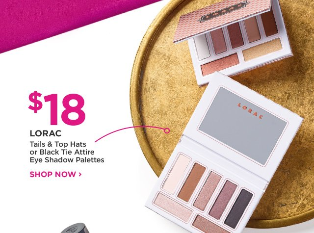 LORAC | Tails and Top Hats or Black Tie Attire Eye Shadow Palettes $18