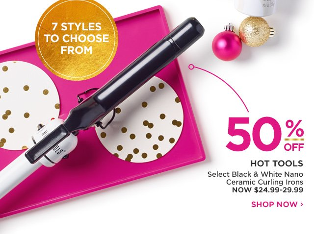HOT TOOLS | Select Black and White Nano Ceramic Curling Irons 50 Percent Off, NOW $24.99-29.99