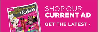 Shop our current ad. Get the latest.