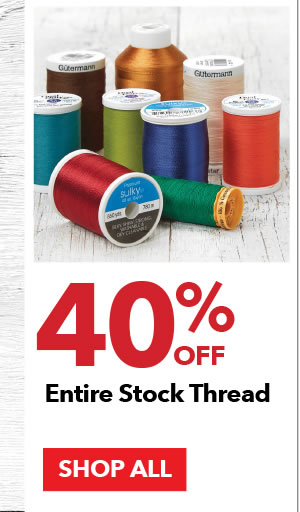 40% off Entire Stock Thread. SHOP ALL.