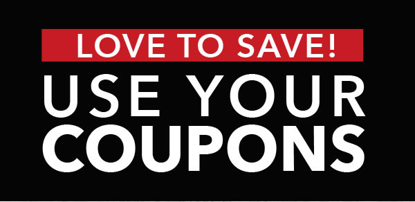 Love to Save! Use your coupons.