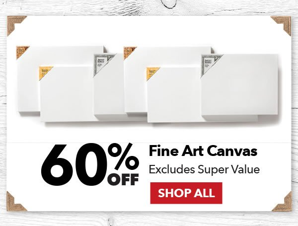 60% off Fine Art Canvas. Excludes Super Value. Shop All.