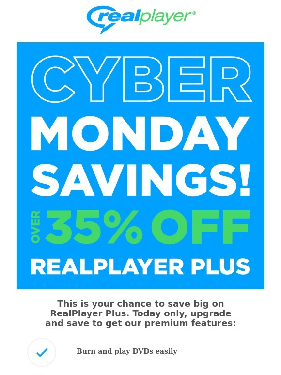 RealPlayer Cloud: Cyber Monday Sale! Upgrade to RealPlayer Plus | Milled