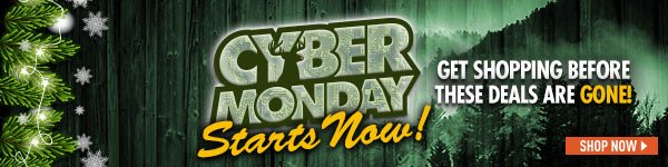 Cyber Monday Starts Now! Get shopping before these Deals are gone!