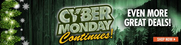 Cyber Monday Continues... Even MORE great deals!
