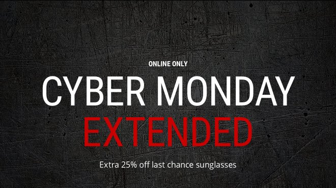 CYBER MONDAY EXTENDED Extra 25% off last chance sunglasses