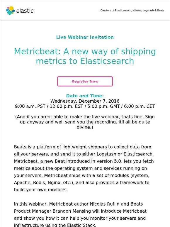 Elastic: [Webinar] Metricbeat: A new way of shipping metrics to