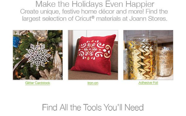 Make the Holidays Even Happier with Cricut Explore Air. SHOP MATERIALS.