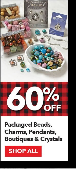60% off Packaged Beads, Charms, Pendants, Boutiques & Crystals. Shop All.