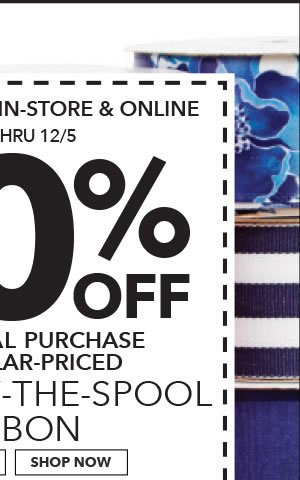 2 Days only in-store & Online 60% off your total purchase of regular-priced Offray By-the-Spool Ribbon. Shop Now.