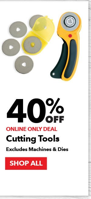 40% off Cutting Tools. Excludes machines & dies. Shop All.