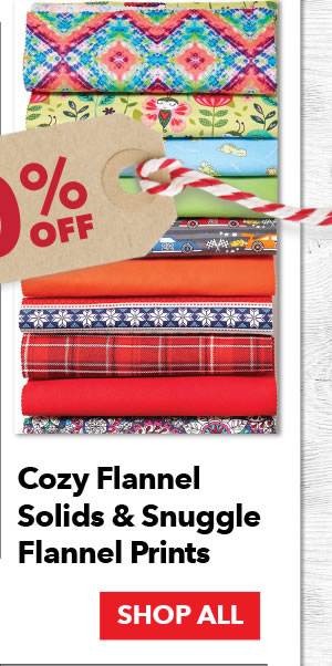 50% off Cozy Flannel Solids & Snuggle Flannel Prints. SHOP ALL.