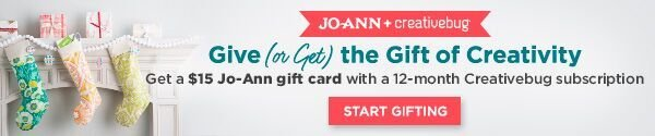 Joann + Creativebug. Give the Gift of Creativity. Get a $15 Joann gift card with a 12-month Creativebug subscription. START GIFTING.