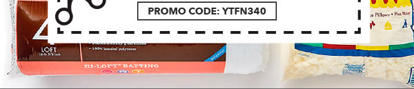 Final Day! In-store & Online 50% off Your Total Purchase of Foam & Fiber. PROMO CODE: YTFN340.