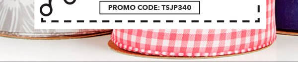 Final Day! In-store & Online 60% off Your Total Purchase of Regular-Priced Offray By-the-Spool Ribbon. PROMO CODE: TSJP340