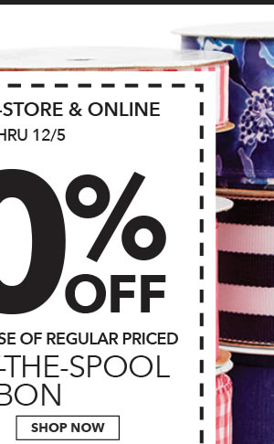 Final Day! In-store & Online 60% off Your Total Purchase of Regular-Priced Offray By-the-Spool Ribbon. SHOP NOW.