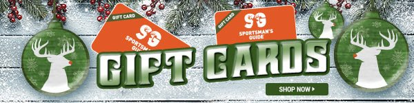 Sportsman's Guide Gift Cards - Give the Perfect Gift