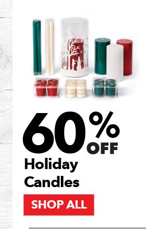 60% off Holiday Candles. SHOP ALL.