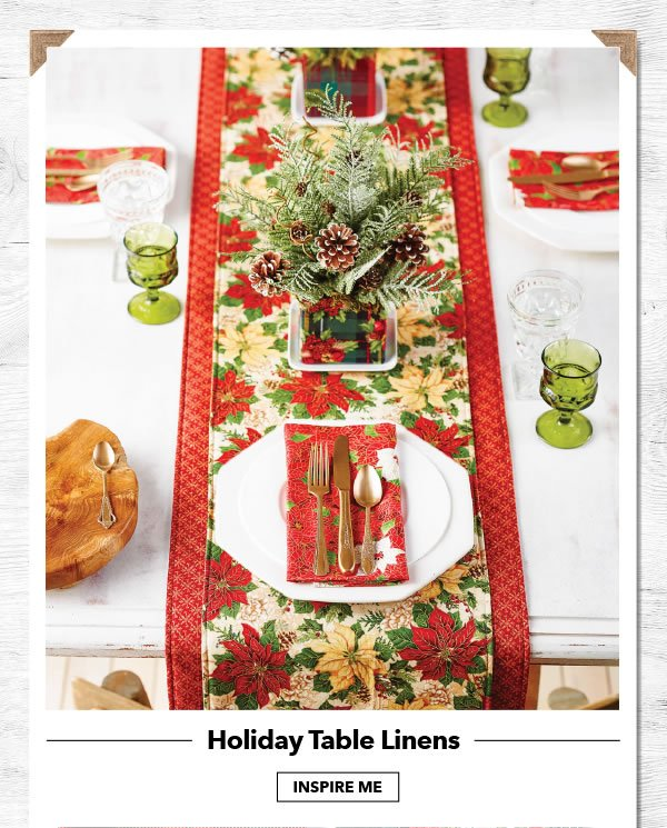 Holiday Table Linens. INSPIRE ME.