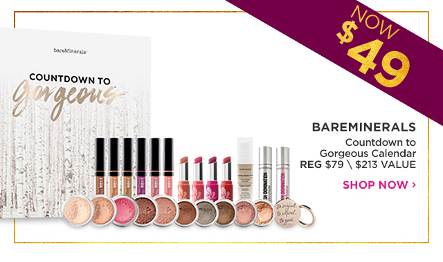 BAREMINERALS | Countdown to Gorgeous Calendar NOW $49