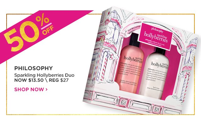 PHILOSOPHY | Sparkling Hollyberries Duo 50 Percent Off, NOW $13.50