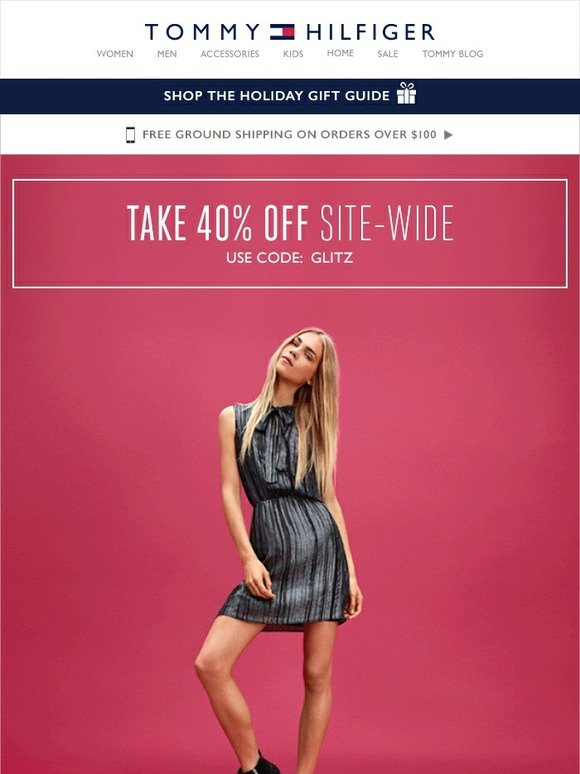 97ad4a168c69 Tommy Hilfiger  Soiree-ready styles + take 40% off everything