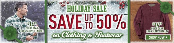 Holiday Sale on Clothing & Footwear! Save up to 50%! Prices in this email are good while supplies last through December 17, 2016.