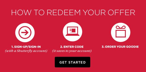 How to redeem your offer - Get Started