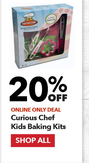 Online Only 20% off Curious Chef Kids Baking Kits. SHOP ALL.