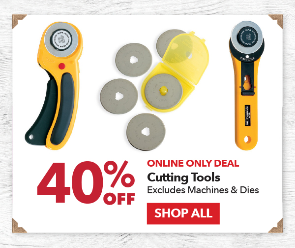 Online Only 40% off Cutting Tools. Excludes Machines & Dies. SHOP ALL.