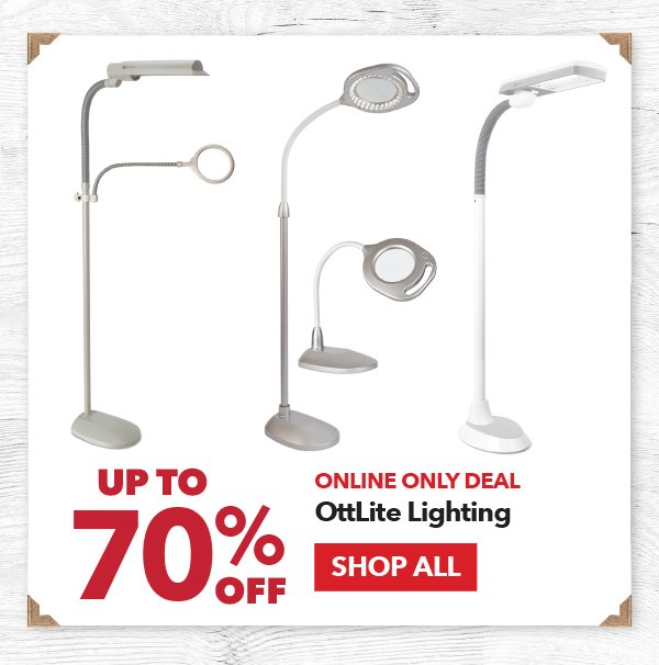 Online Only Up to 70% off OttLite Lighting. SHOP ALL.