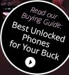 Read our Buying Guide: Best Unlocked Phones for Your Buck