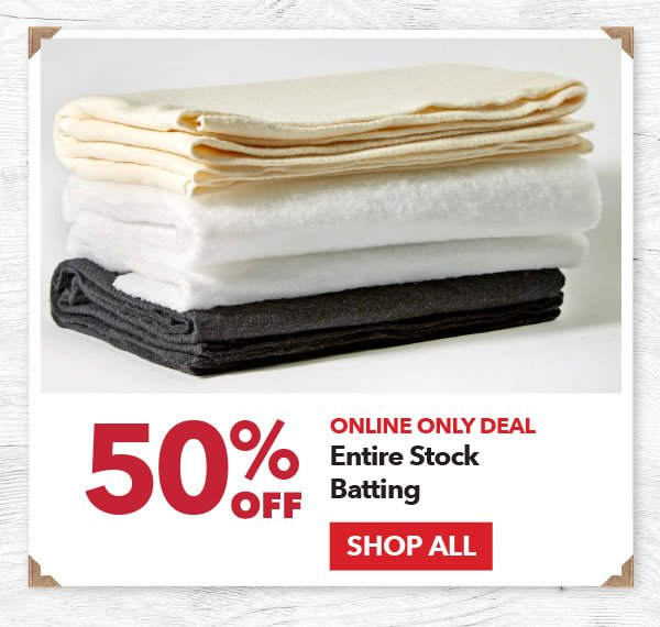 Online Only Deal 50% off Entire Stock Batting. Shop All.