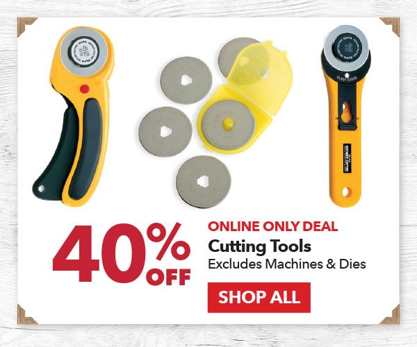 Online Only Deal 40% off Cutting Tools Excludes Machines & Dies. Shop All.