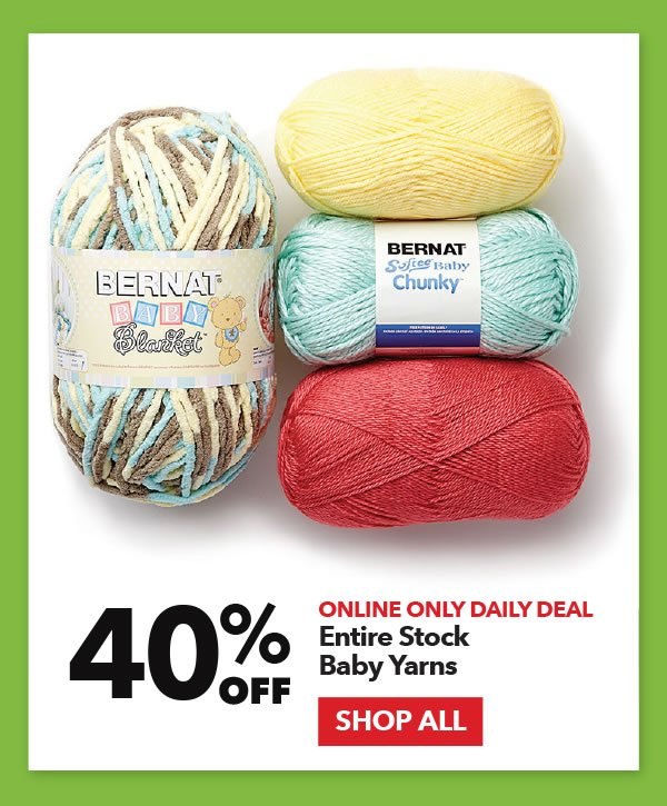 Online Only Daily Deal 40% off Entire Sock Baby Yarns. Shop All.