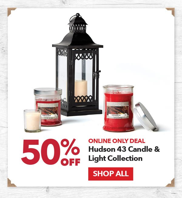 Online Only Deal 50% off Hudson 43 Candle & Light Collection. Shop All.