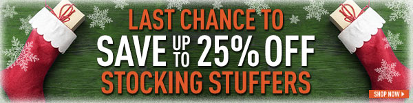 Last Chance to Save Up to 25% Off Stocking Stuffers