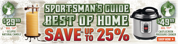 Sportsman's Guide Best of Home - Save up to 25%!