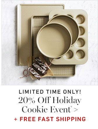 20% Off Holiday Cookie Event* + FREE FAST SHIPPING