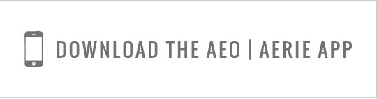 Download the AEO|Aerie App