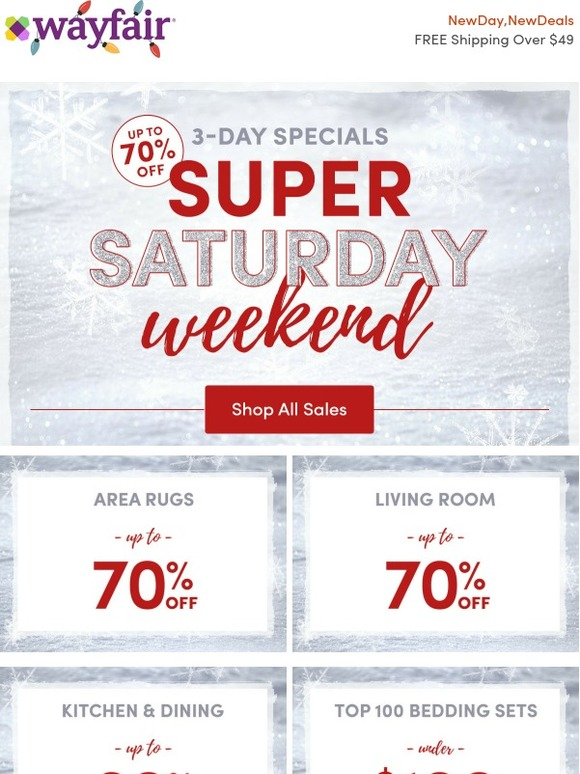 Wayfair 3 Days Only Up To 70 Off Super Saturday Sales