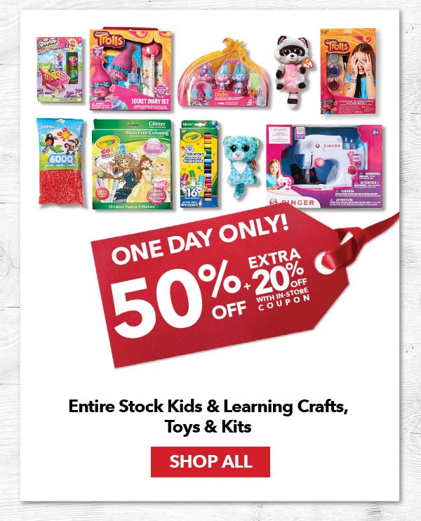 25% Off Plus an Extra 20% Off Entire Stock Kids and Learning Crafts, Toys and Kits. Shop All.