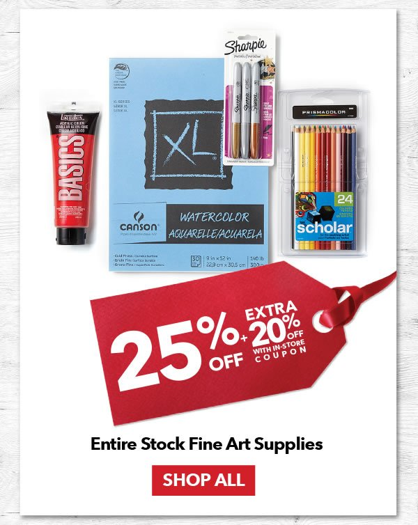 25% Off Plus an Extra 20% Off Entire Stock Fine Art Supplies. SHOP ALL.