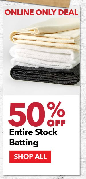 Online Only Deal. 50% Off Entire Stock Batting. SHOP ALL.
