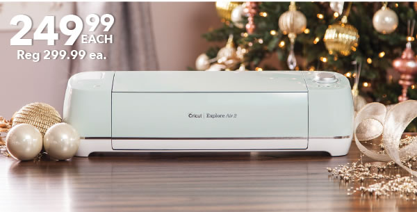 249.99 each. Cricut Air 2 Machine. BUY NOW.