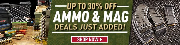 Ammo & Mag Deals Just Added! Up to 30% Off!
