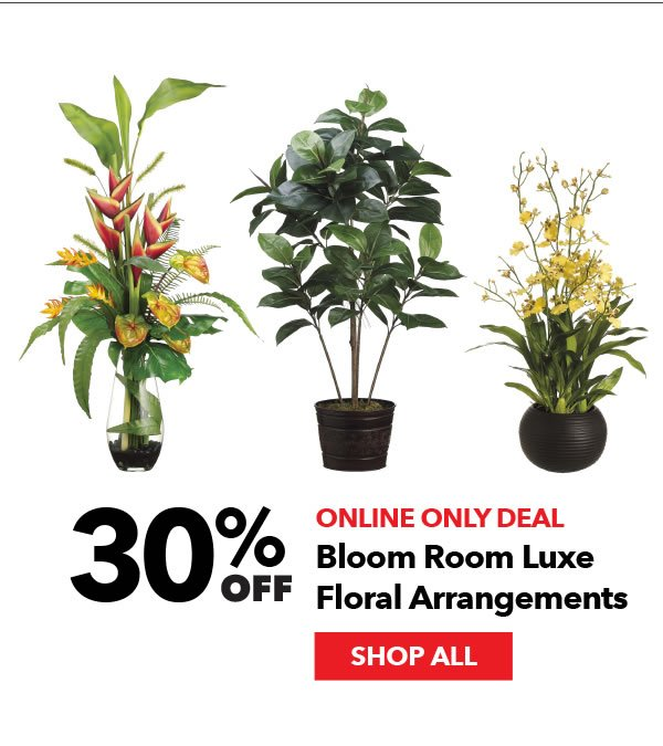 Online Only 30% off Bloom Room Luxe Floral Arrangements. Shop All.