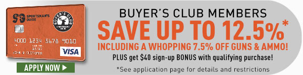 Buyer's Club Members save up to 12.5% PLUS get $40 sign-up bonus with qualifying purchase!