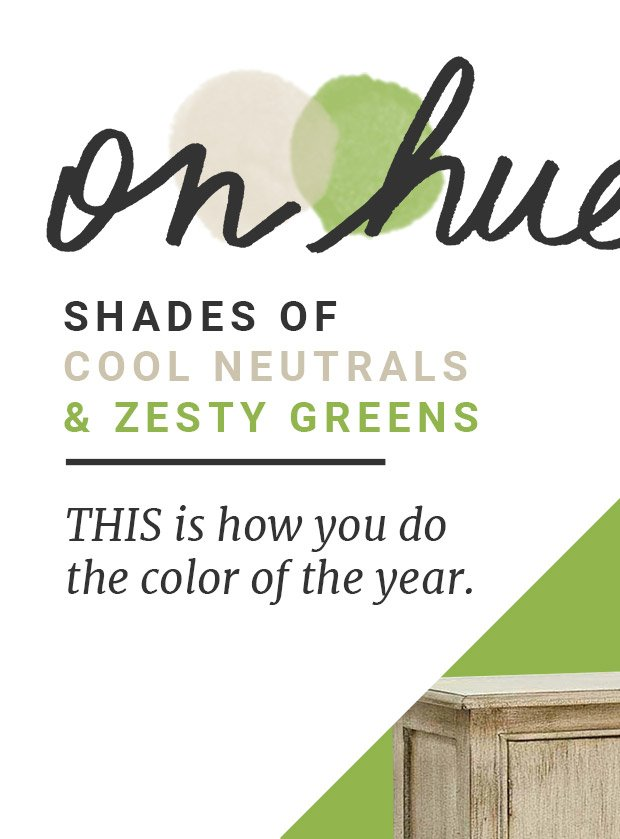 Shades Of Cool Neutrals & Zesty Greens