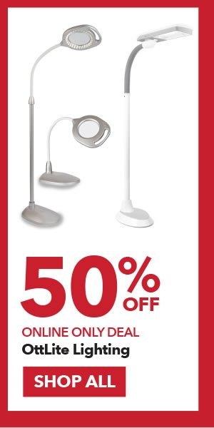 Online Only 50% off OttLite Lighting. SHOP ALL.